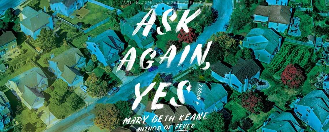 October Book Discussion Group: Ask Again, Yes by Mary Beth Keane